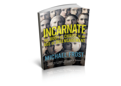Incarnate: The Body of Christ in an Age of Disengagement (2014)