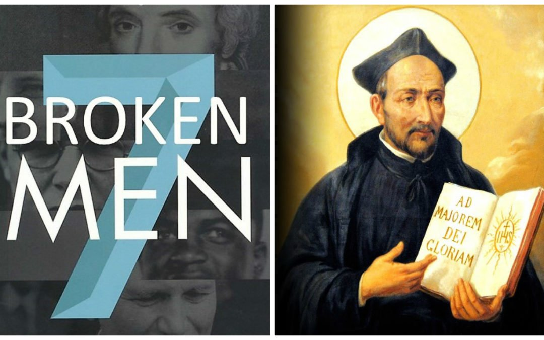 7 Broken Men: Ignatius of Loyola